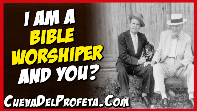 I am a Bible worshiper and you - William Marrion Branham Quotes