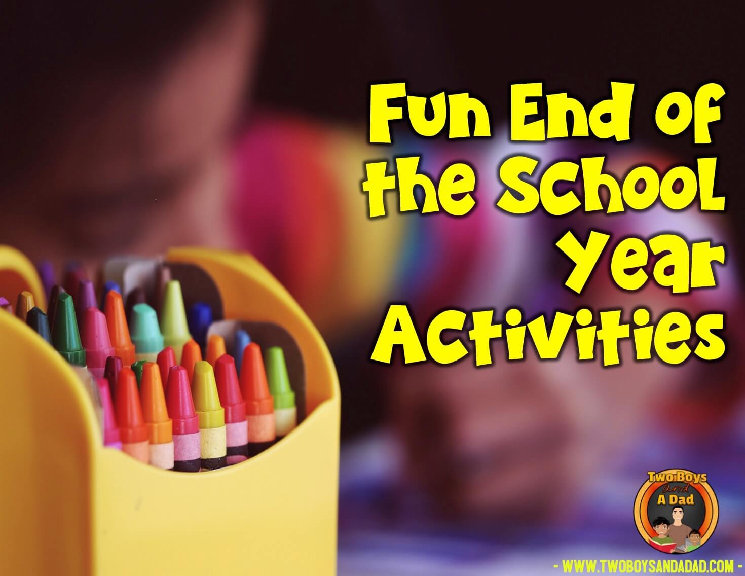 end of the year school activities