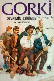 Maksim Gorki - Devrimin Eşiğinde - Halkın İçinde
