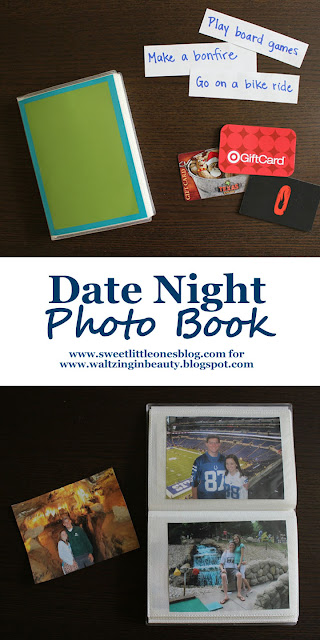 Date Night Photo Book and Date Night Ideas - What I Wish I Knew Before I Got Married Series - www.sweetlittleonesblog.com for www.waltzinginbeauty.blogspot.com