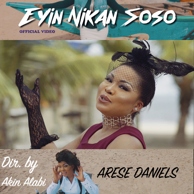Video: Eyin Nikan Soso [Only You] – Arese Daniels