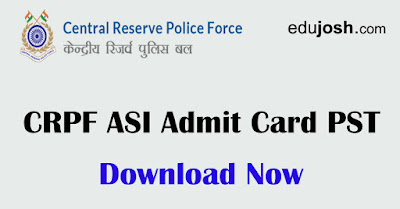 Download CRPF ASI Steno Admit Card PST/Document