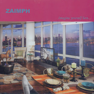 Zaimph, Imagine Yourself Here...