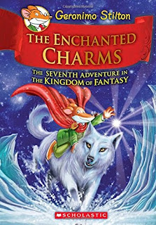 Geronimo Stilton and the Kingdom of Fantasy: The Enchanted Charms