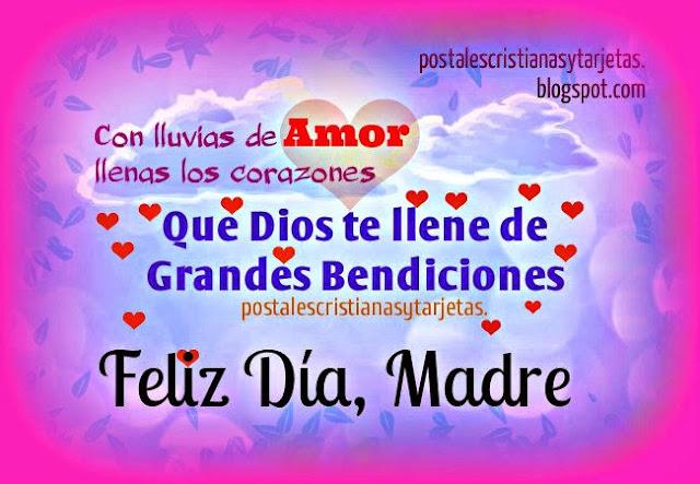 Tarjetas, Lindas Imágenes para la Madre en su Feliz día con Mensajes Cristianos, frases cristianas de bendiciones para Mamá