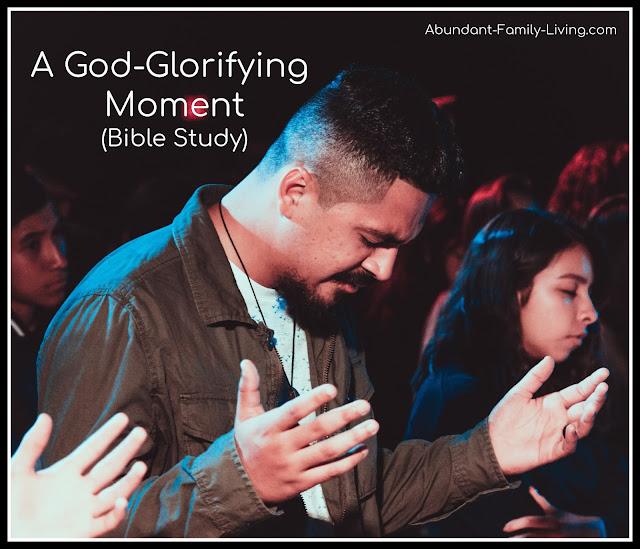 A God Glorifying Moment