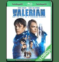 VALERIAN Y LA CIUDAD DE LOS MIL PLANETAS (2017) WEB-DL 1080P HD MKV ESPAÑOL LATINO