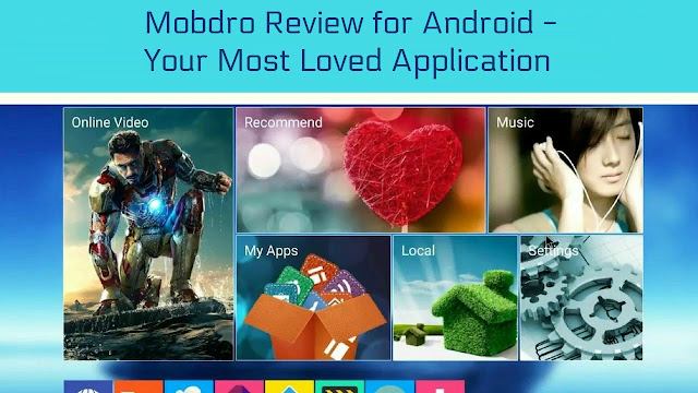 Mobdro Review for Android - Your Most Loved Application