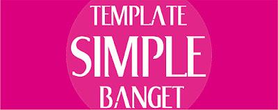 Template Simple Banget Responsive 2017 Terbaru