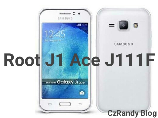 Cara Root Samsung Galaxy J1 Ace