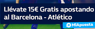william hill promocion Barcelona vs Atletico 4 marzo