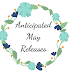 Anticipated May Releases