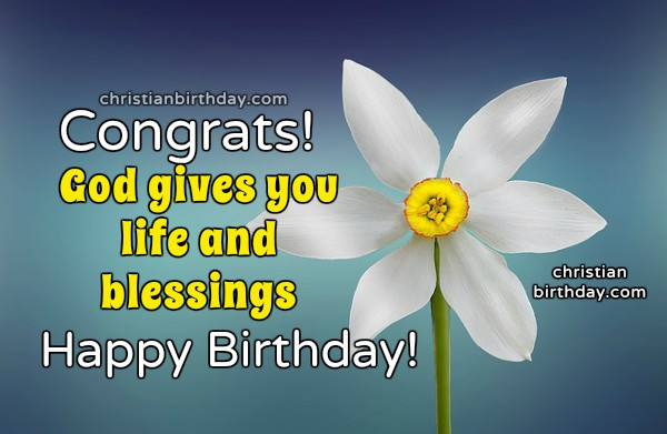 Congratulations on your birthday Christian Card, free image with christian quotes on birthday by Mery Bracho