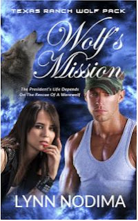 Wolf's Mission: Book 3 in Texas Ranch Wolf Pack Series