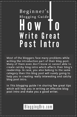 Blogging Bro Guide - Beginner's Blogging Guide : How To Write Great Post Intro