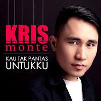 Lirik Lagu Kris Monte Kau Tak Pantas Untukku