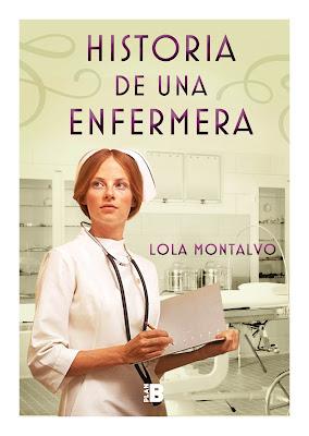 En la imagen se ve la portada de la novela Historia de una enfermera; la portada es una enfermera de los años 40 o 50, en medio de una sala clínica