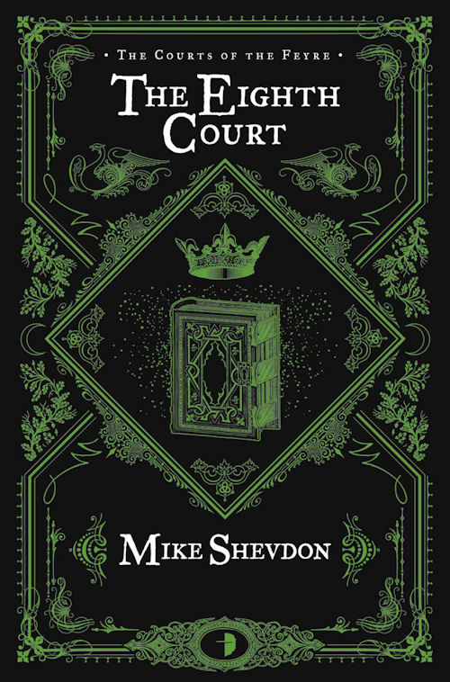 Review: The Eighth Court by Mike Shevdon- June 9, 2013