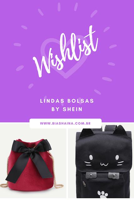 Whislist Loja Shein - Bolsas de Desejo