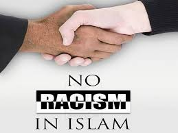 No Racism in Islam