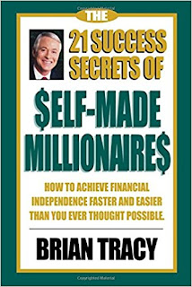 The 21 Success Secrets of Self-Made Millionaires by Brian Tracy PDF Book Download