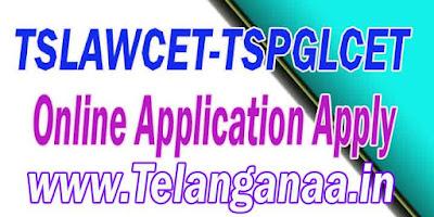 TS Telangana TSLAWCET-TSPGLCET 2018 Online Application Apply