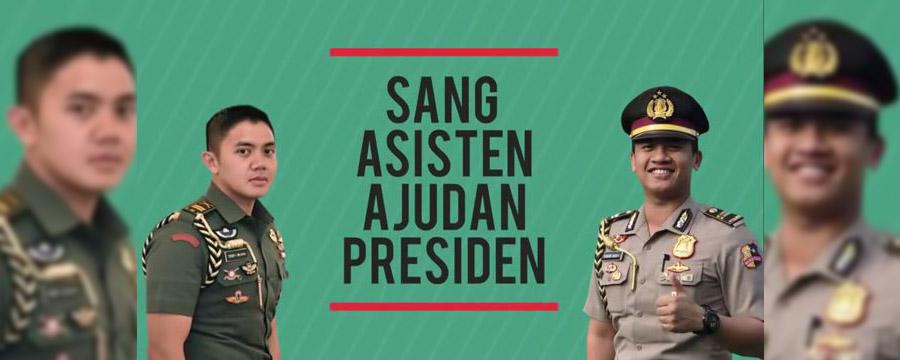 Sisi Lain Pak Jokowi: Cerita Dari Sang Asisten Ajudan