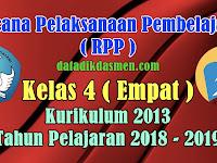 RPP Kelas 4 SD/MI Kurikulum 2013 Tahun Pelajaran 2018 - 2019