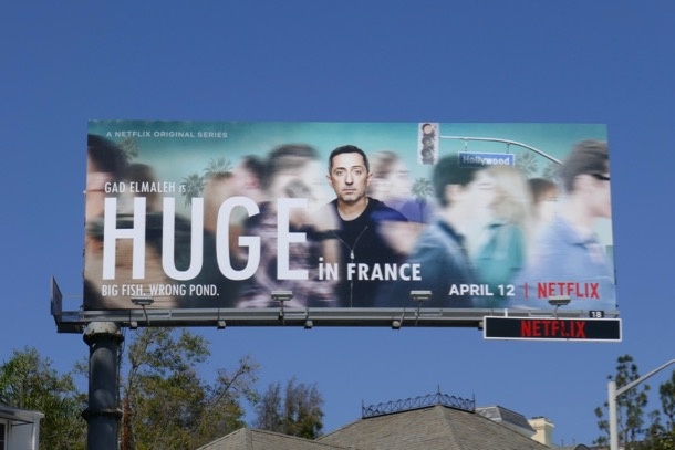 Huge in France series premiere billboard