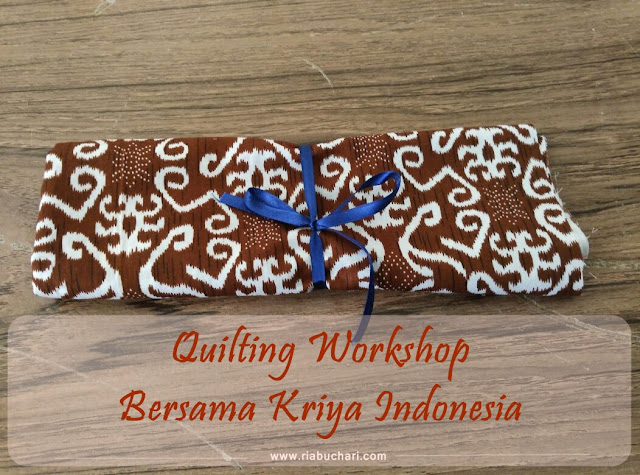 Quilting Workshop Bersama Kriya Indonesia