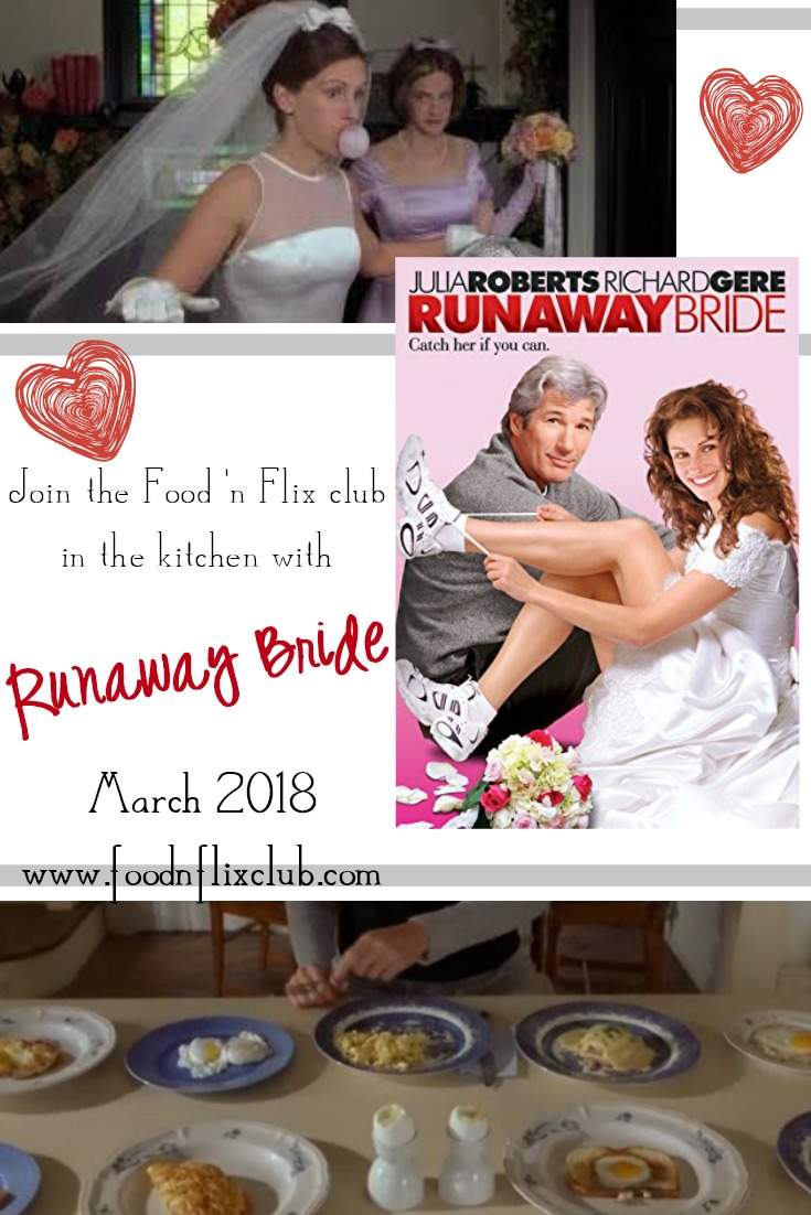 Join the #FoodnFlix club in the kitchen with Runaway Bride!