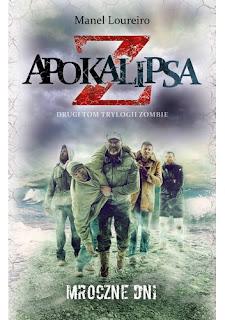 """""""Apokalipsa Z: Mroczne dni"""" - Manel Loureiro"""