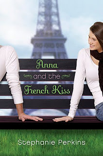 Anna Anna and the French Kiss   Stephanie Perkins