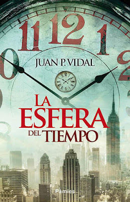 La esfera del tiempo - Juan P. Vidal (2015)