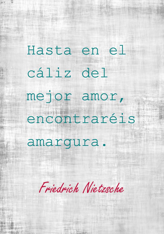 Lecciones Para Amar Frase De Friedrich Nietzsche Sobre El Amor