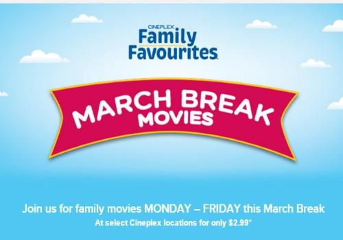 Cineplex Family Favourites March Break Movies $2.99