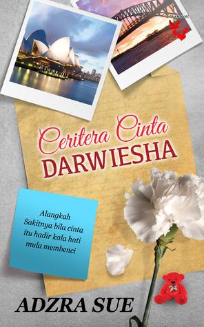 Ceritera Cinta Darwiesha oleh Adzra Sue