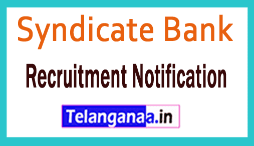 Syndicate Bank Recruitment Notification