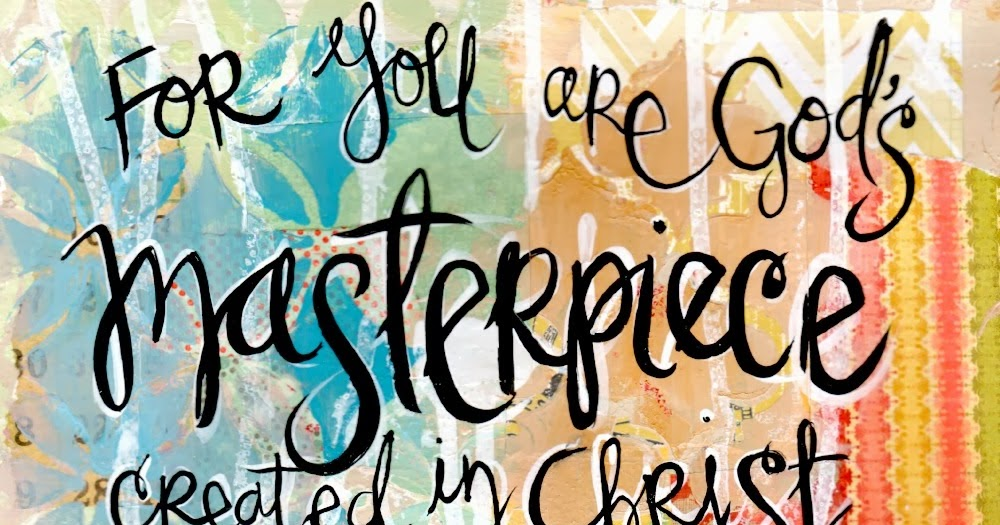 Picture Quote On Ephesianns 210 Niv: Art By Erin Leigh: Sunday Scripture: Ephesians 2:10 You