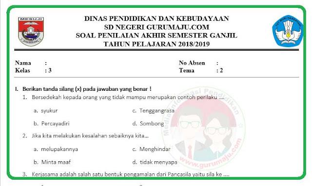 Soal UAS / PAS Kelas 3 Tema 2 Kurikulum 2013 Revisi 2018