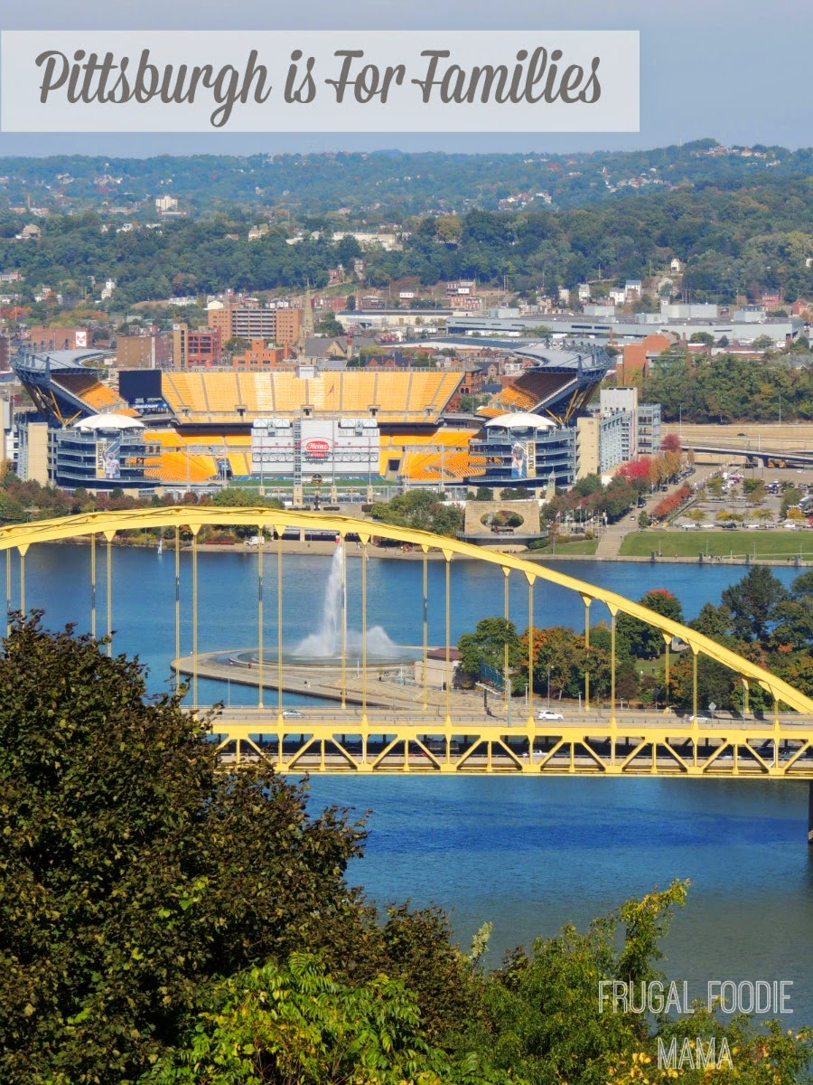 Pittsburgh is For Families- A Travel Guide via thefrugalfoodiemama.com #familytravel #traveltips