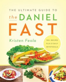The Ultimate Guide to the Daniel Fast: LadyD Books