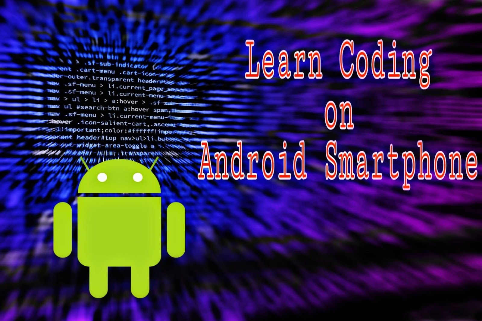 Android smartphone par Coding kaise sikhe ?