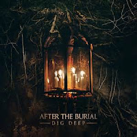 "After the Burial - ""Big Deep"""