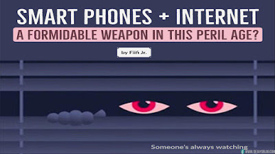 Smartphone + Internet: A formidable weapon in this Peril Age?