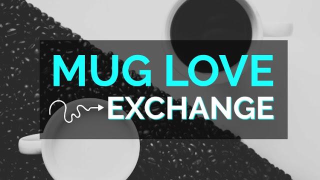 Mug Love Exchange