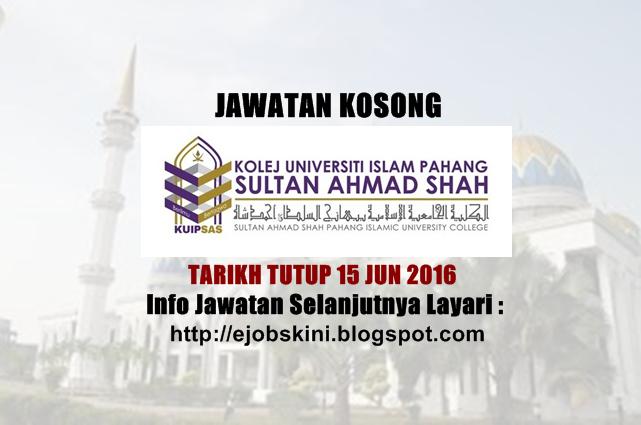 Jawatan Kosong di KUIPSAS Jun 2016