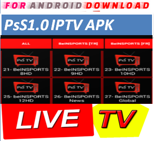 Download Android Free PsS1.0IPTV Apk -Watch Free Live Cable Tv Channel-Android Update LiveTV Apk  Android APK Premium Cable Tv,Sports Channel,Movies Channel On Android