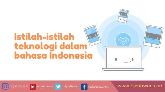 Istilah-istilah teknologi dalam bahasa Indonesia