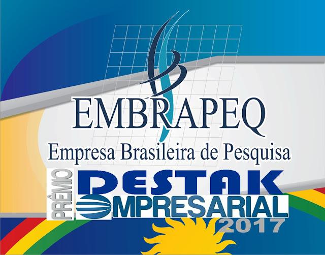 EMBRAPEQ - Prêmio Destak Empresarial 2017